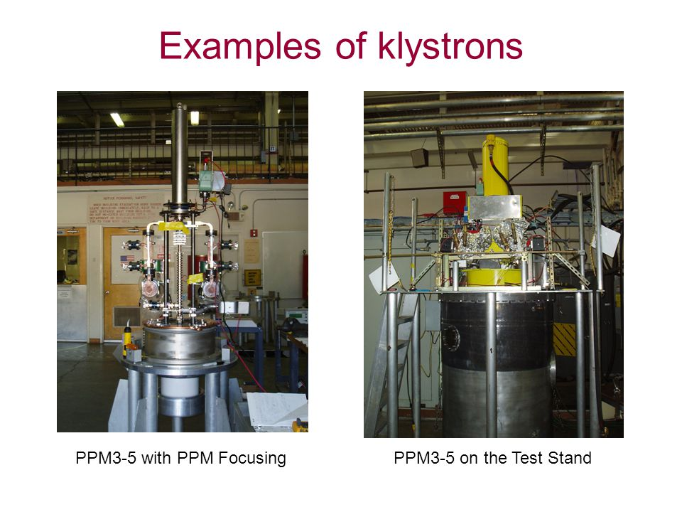 Examples of klystrons PPM3-5 with PPM FocusingPPM3-5 on the Test Stand