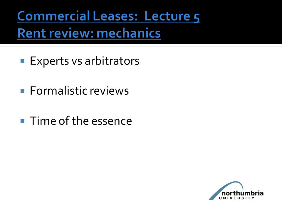  Experts vs arbitrators  Formalistic reviews  Time of the essence