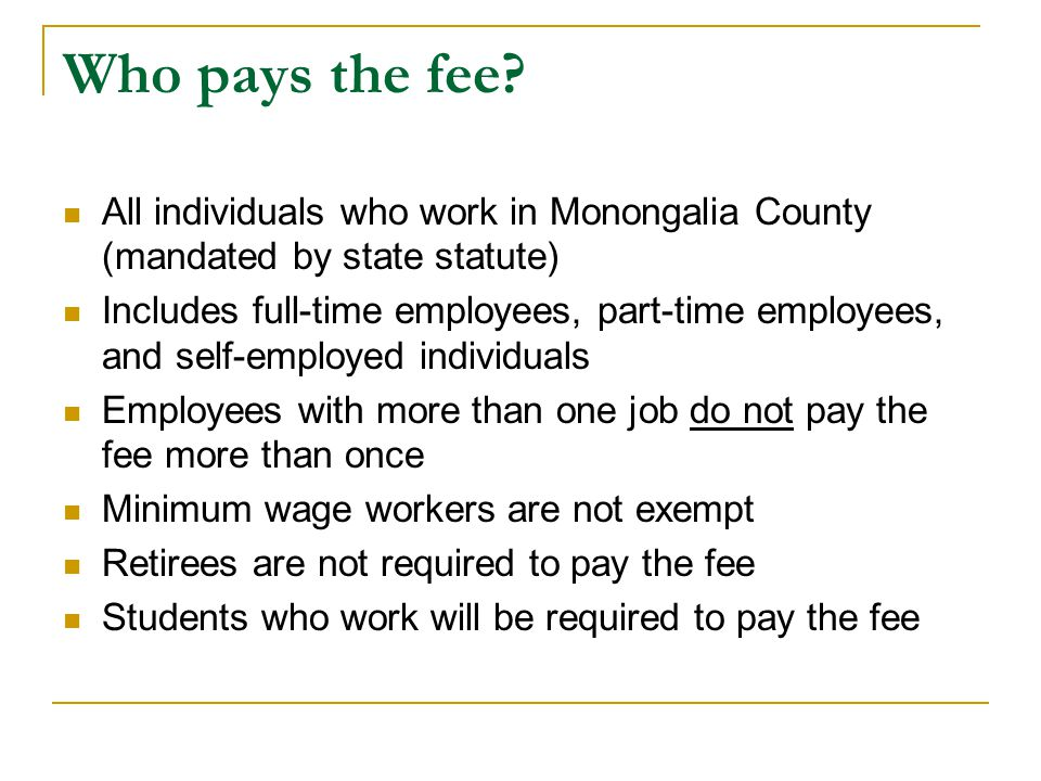 Who pays the fee.