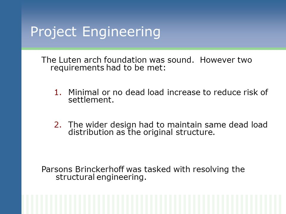 Decision Improve bridge deck to 28-feet width. Preferred over replacement with new bridge.