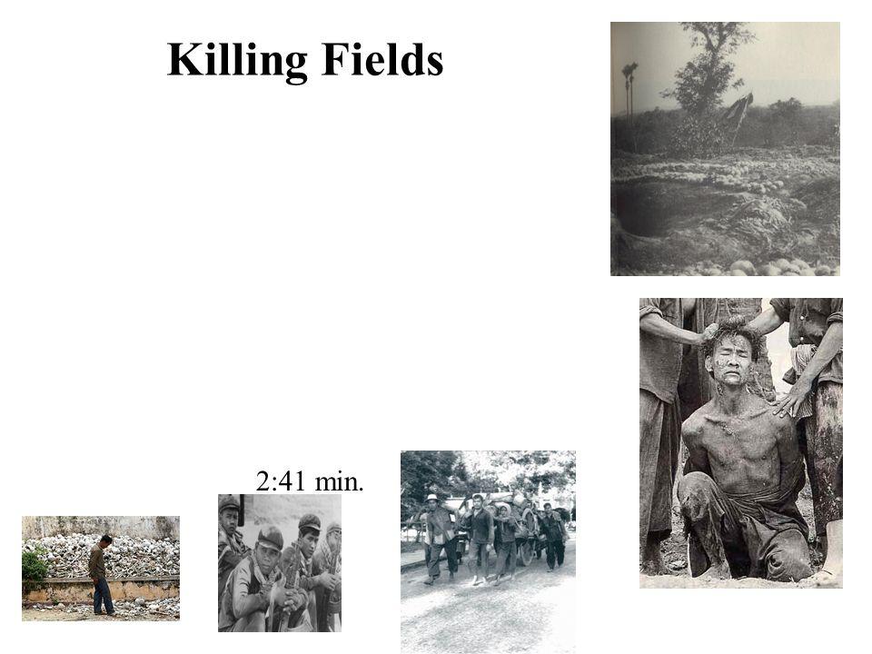 Killing Fields 2:41 min.