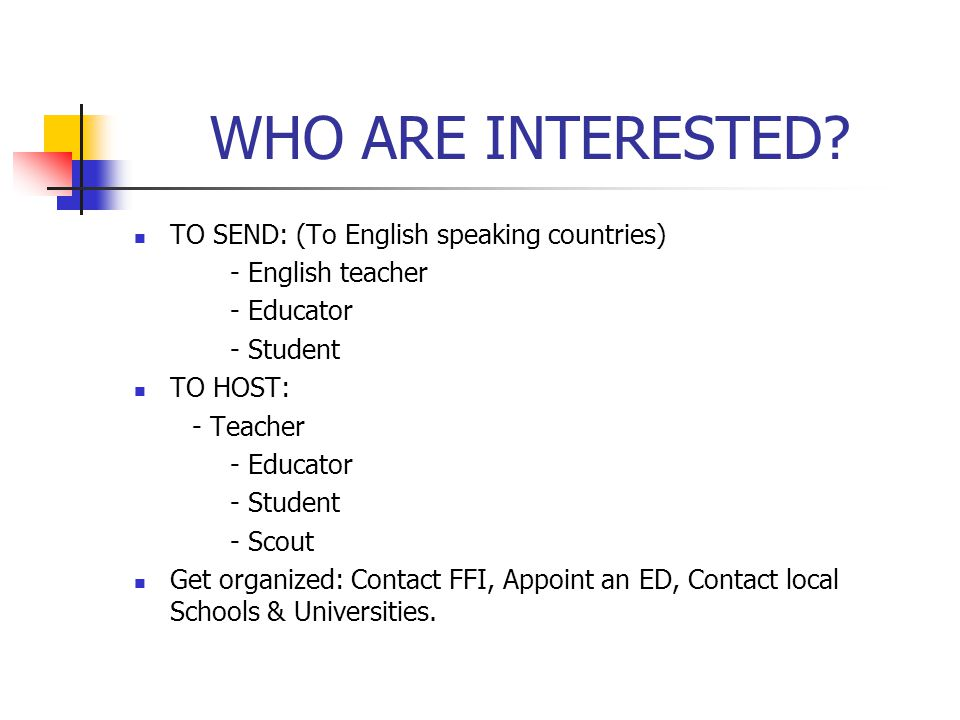 WHO ARE INTERESTED.