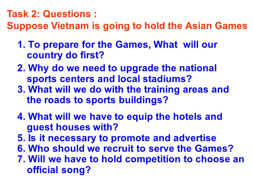 1.To prepare for the Games, What will our country do first.