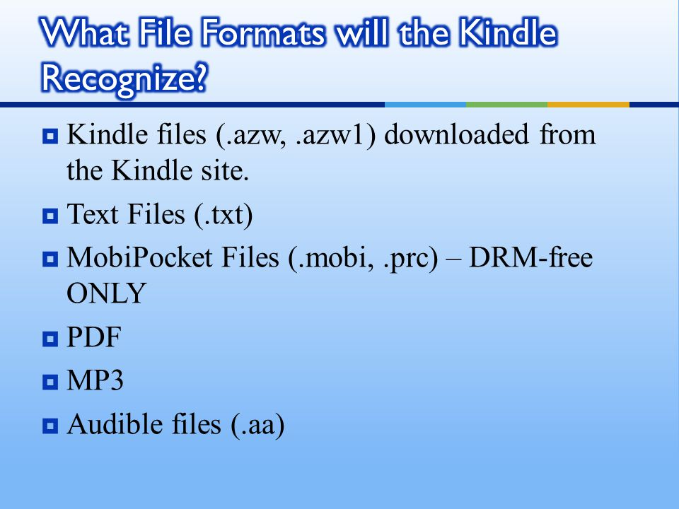  Kindle files (.azw,.azw1) downloaded from the Kindle site.
