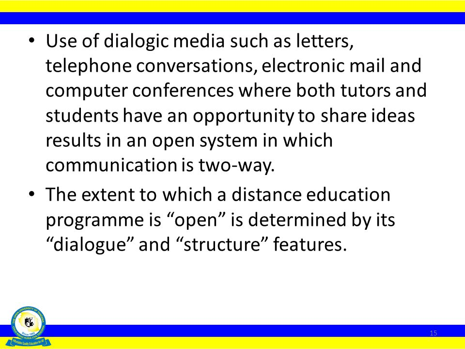 """Contrary to popular expectations, distance education is not necessarily a vehicle of democratic provision of education. Use of """"programmed media"""" such"""