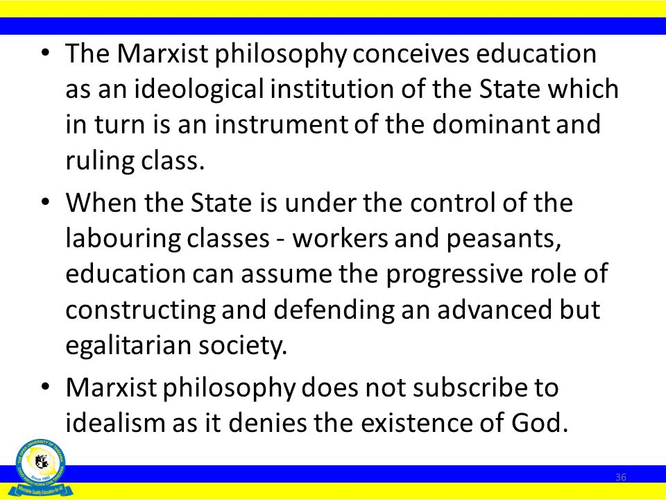Existentialism strongly rejects the traditional philosophy approach to education which recognizes the existence of a source of objective and authorita