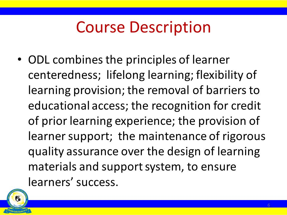 Part 5: Managing Distance Education and Open Learning Lecture 9: Conditions for Successful Distance Education and Open Learning Programmes Lecture 10: