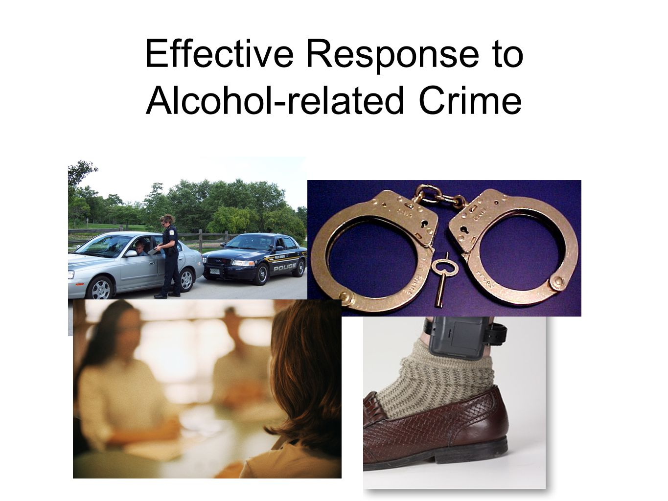 Effective Response to Alcohol-related Crime