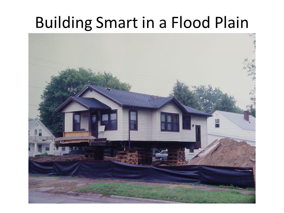 Building Smart in a Flood Plain