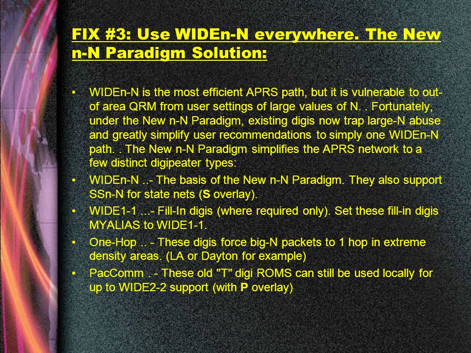 FIX #3: Use WIDEn-N everywhere.