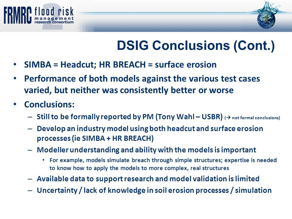 SIMBA = Headcut; HR BREACH = surface erosion Performance of both models against the various test cases varied, but neither was consistently better or