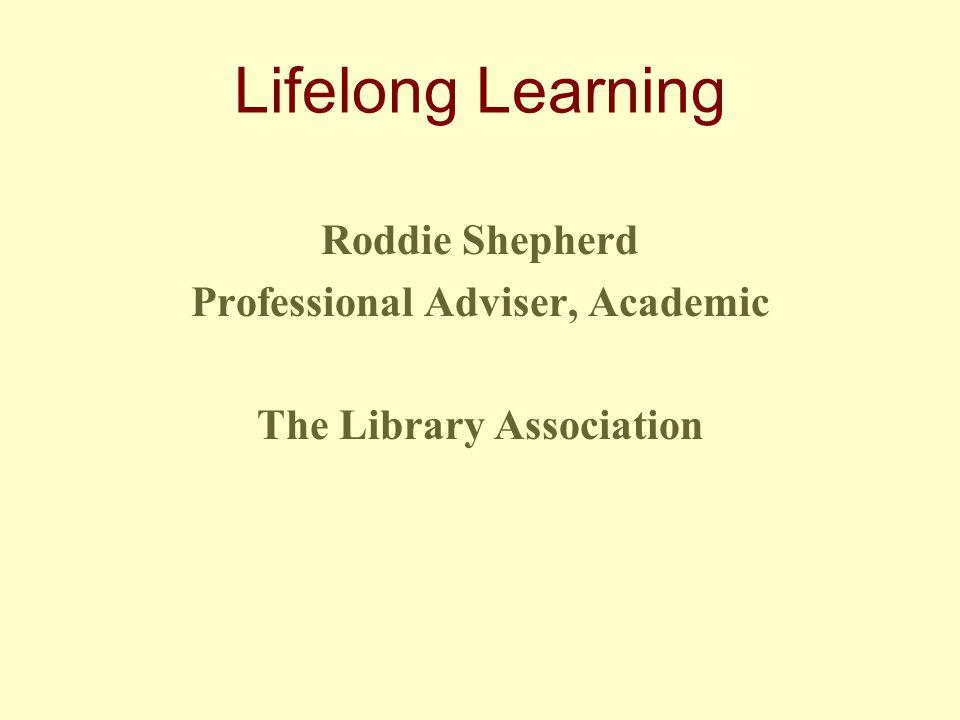 Lifelong Learning 4.