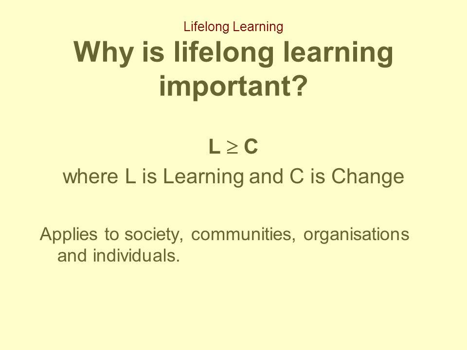 Lifelong Learning 5.