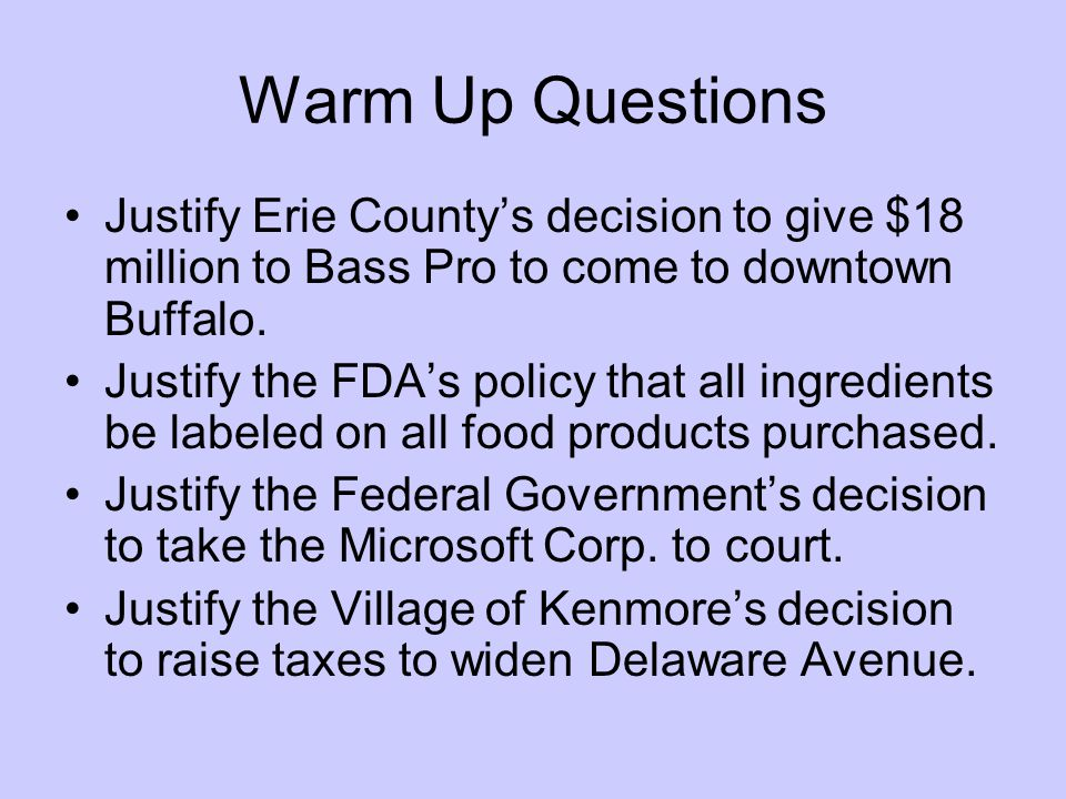 Warm Up Questions Justify Erie County's decision to give $18 million to Bass Pro to come to downtown Buffalo.