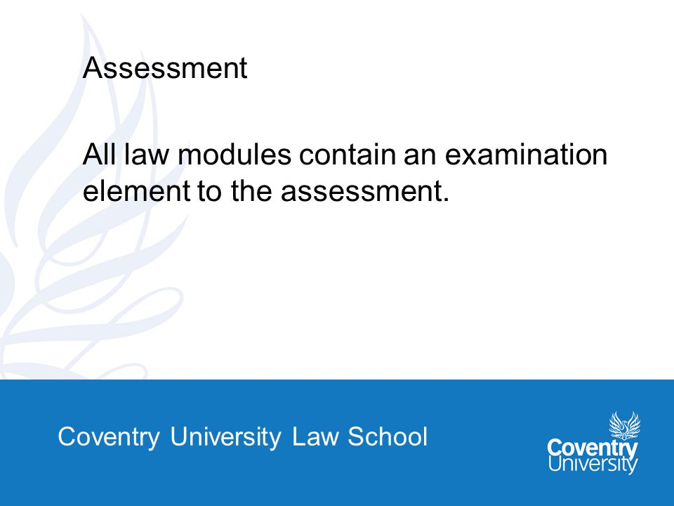 Coventry University Law School Entry criteria: GCSE Mathematics and English Language at grade A-C or equivalent and 100 Tariff points or more from A2.