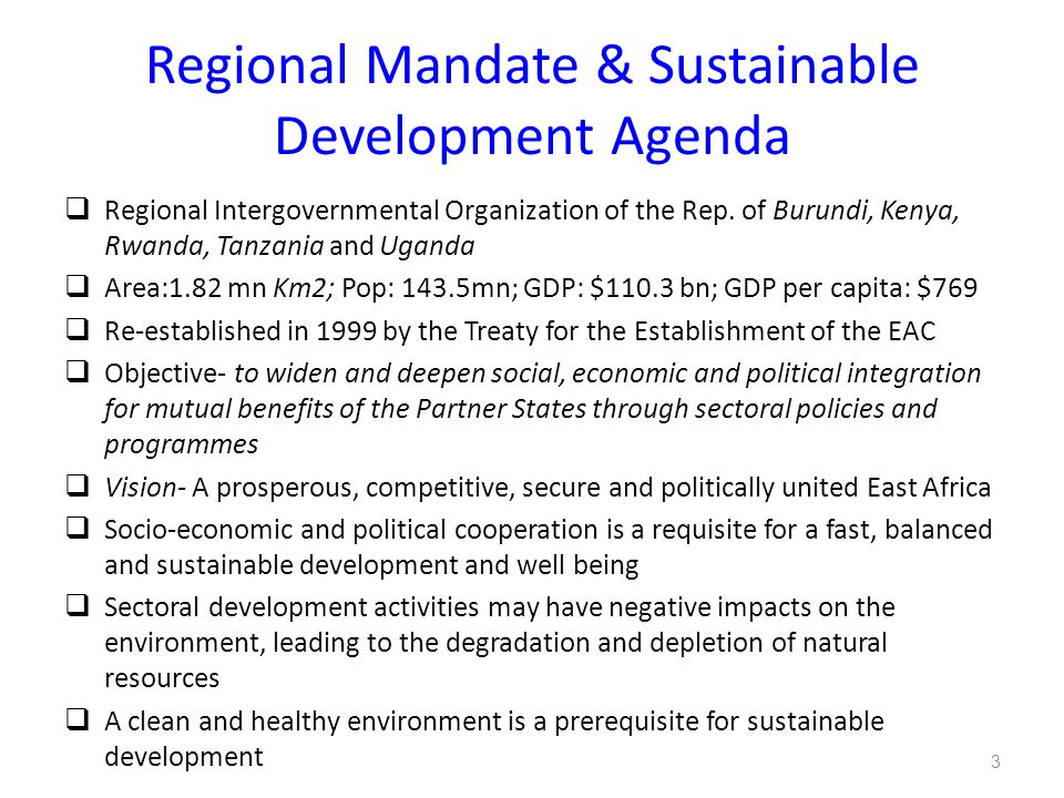 Regional Mandate & Sustainable Development Agenda  Regional Intergovernmental Organization of the Rep.
