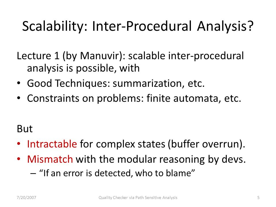 Scalability: Inter-Procedural Analysis.