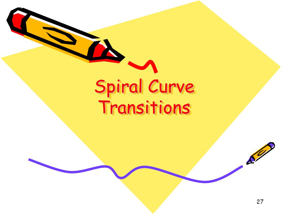 27 Spiral Curve Transitions