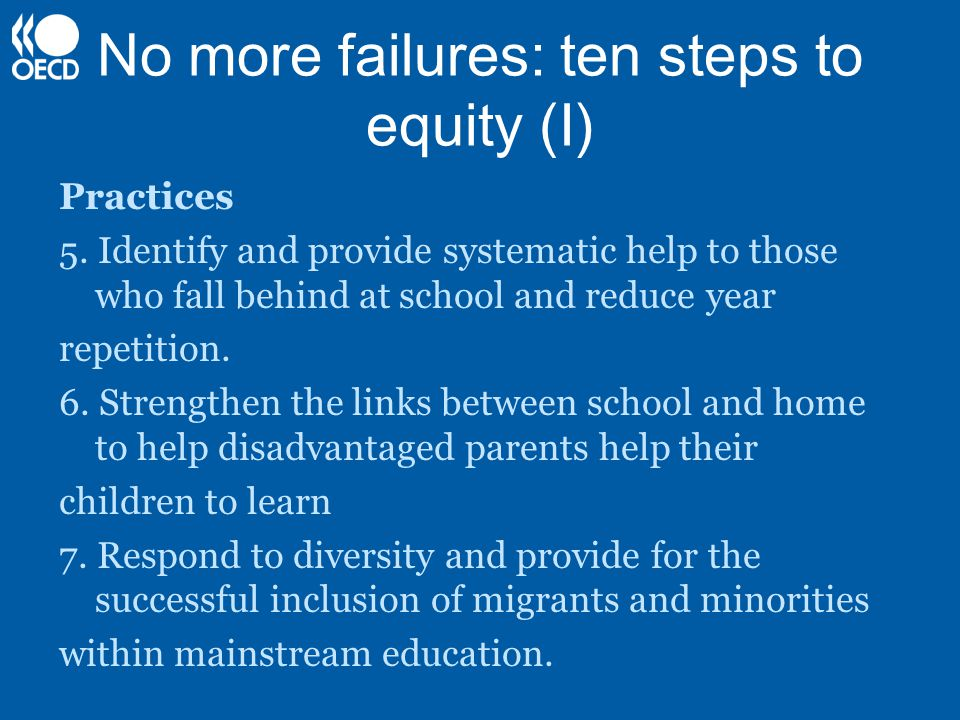 No more failures: ten steps to equity (I) Practices 5.