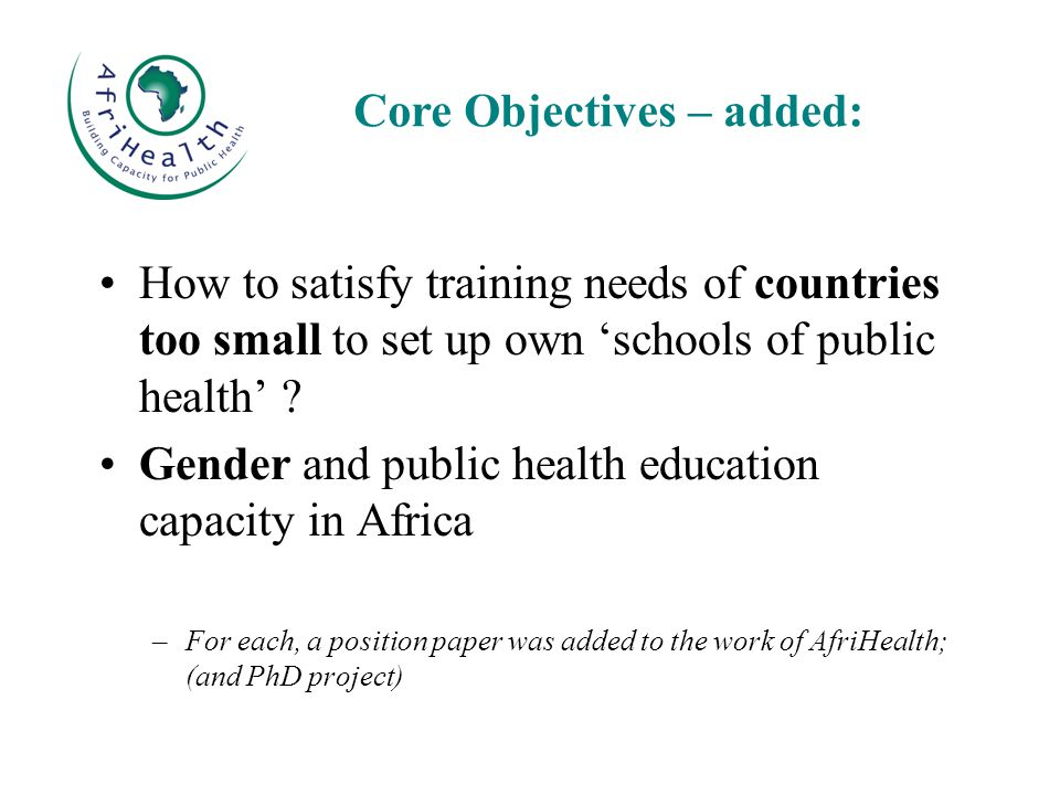 How to satisfy training needs of countries too small to set up own 'schools of public health' .