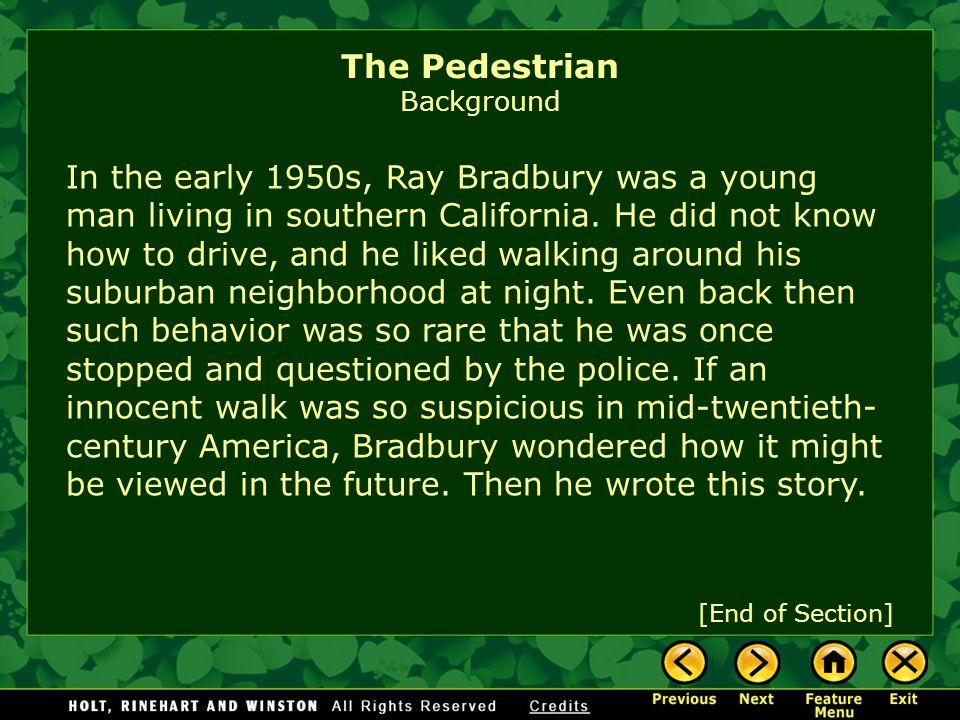 Born in Waukegan, Illinois, in 1920, Ray Bradbury began writing when he was twelve.