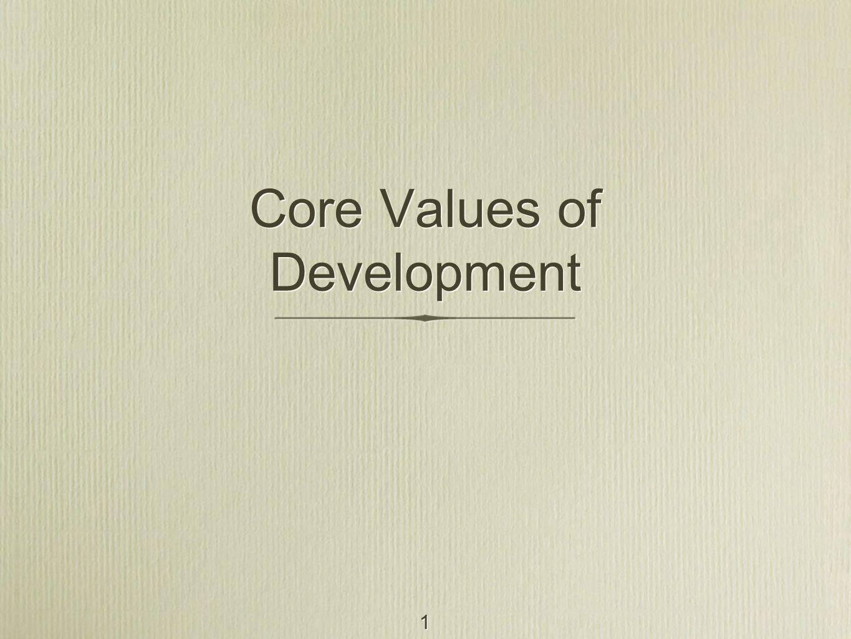 1 Core Values of Development