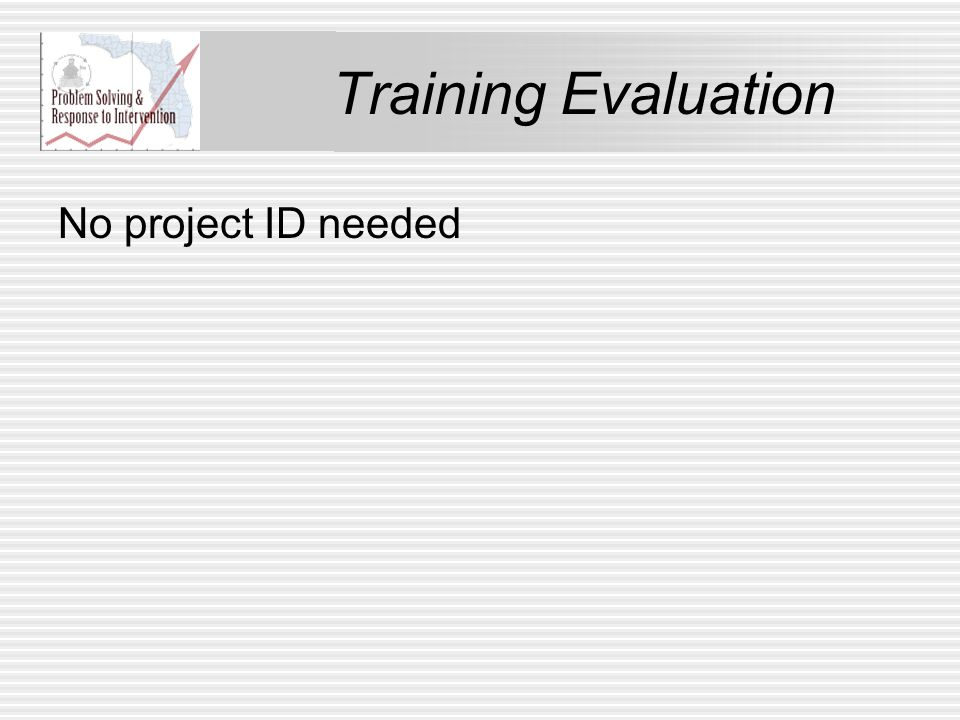 Training Evaluation No project ID needed