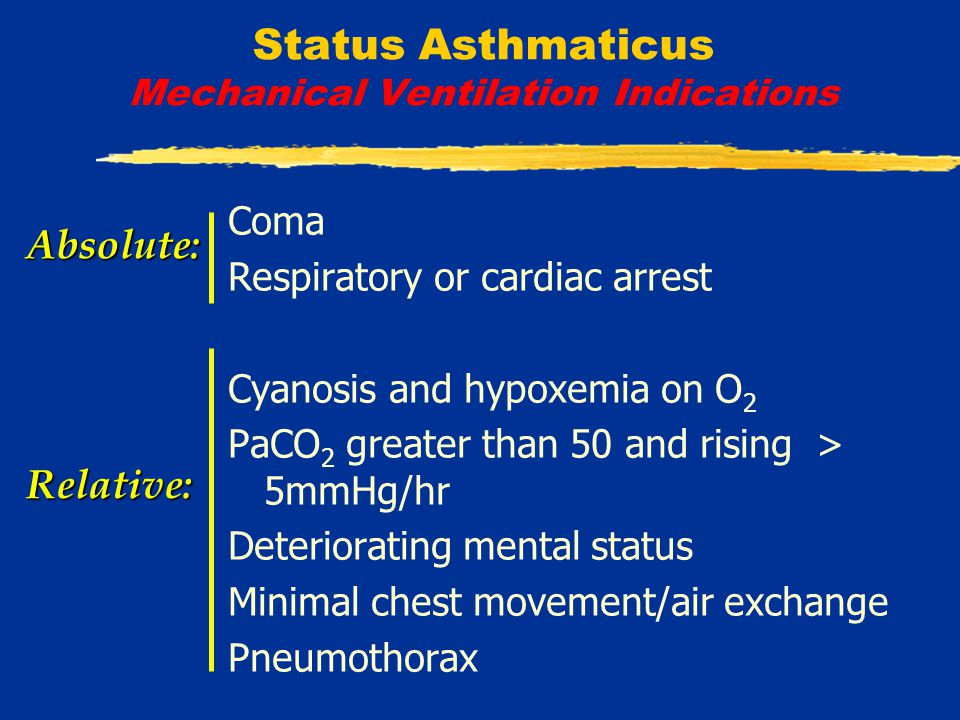 Status Asthmaticus Mechanical Ventilation  Key approach: permissive hypercapnia ( controlled hypoventilation )  tolerate pCO 2 to keep pH > 7.20 - 7.25  prolonged expiratory time  rate, inspiratory time  tidal volume  PEEP: auto-PEEP