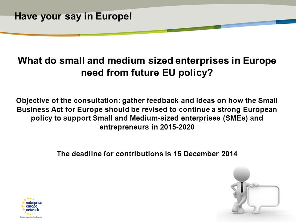 Have your say in Europe.