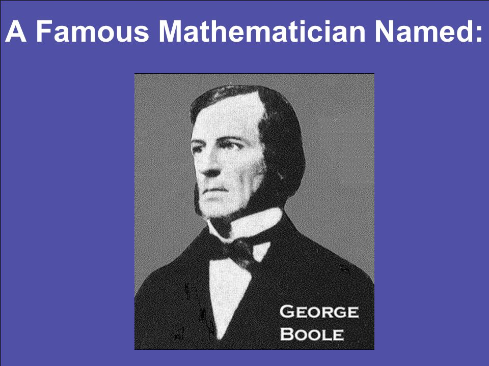 A Famous Mathematician Named: