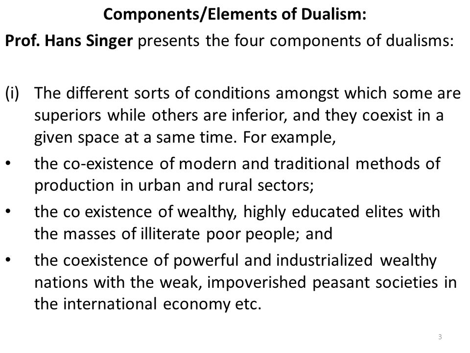 Components/Elements of Dualism: Prof.