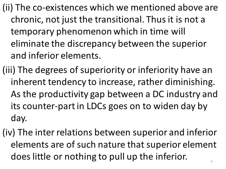 (ii) The co-existences which we mentioned above are chronic, not just the transitional. Thus it is not a temporary phenomenon which in time will elimi