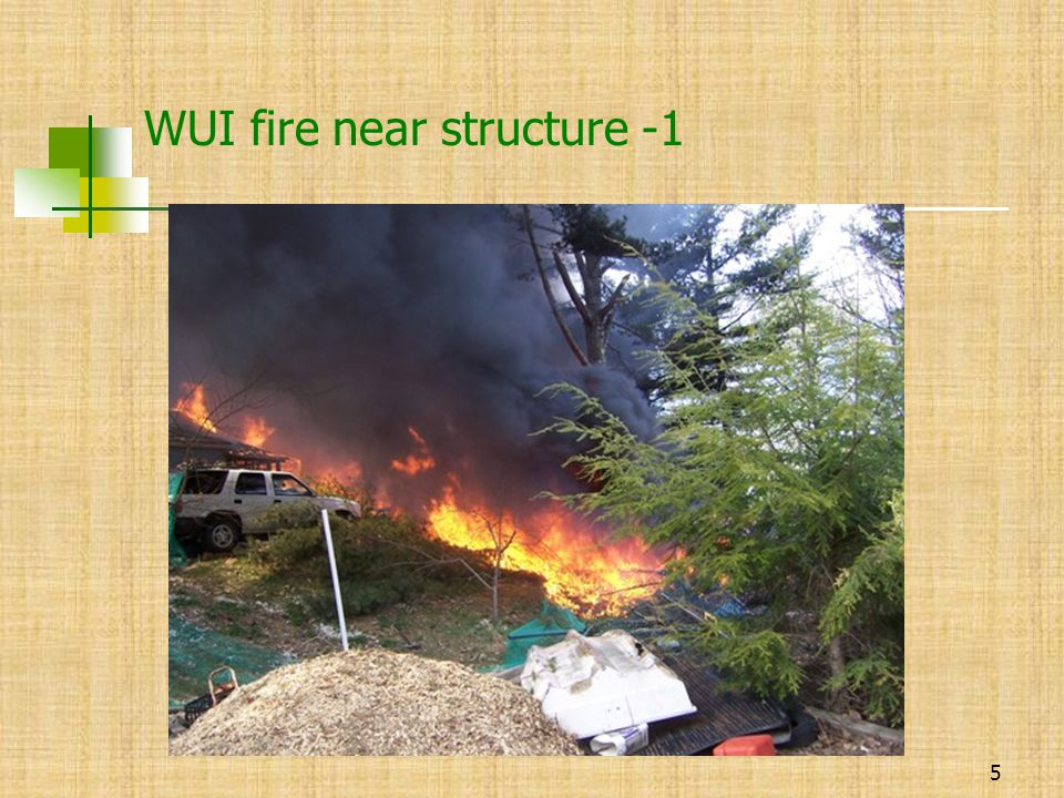 WUI fire near structure -1 5