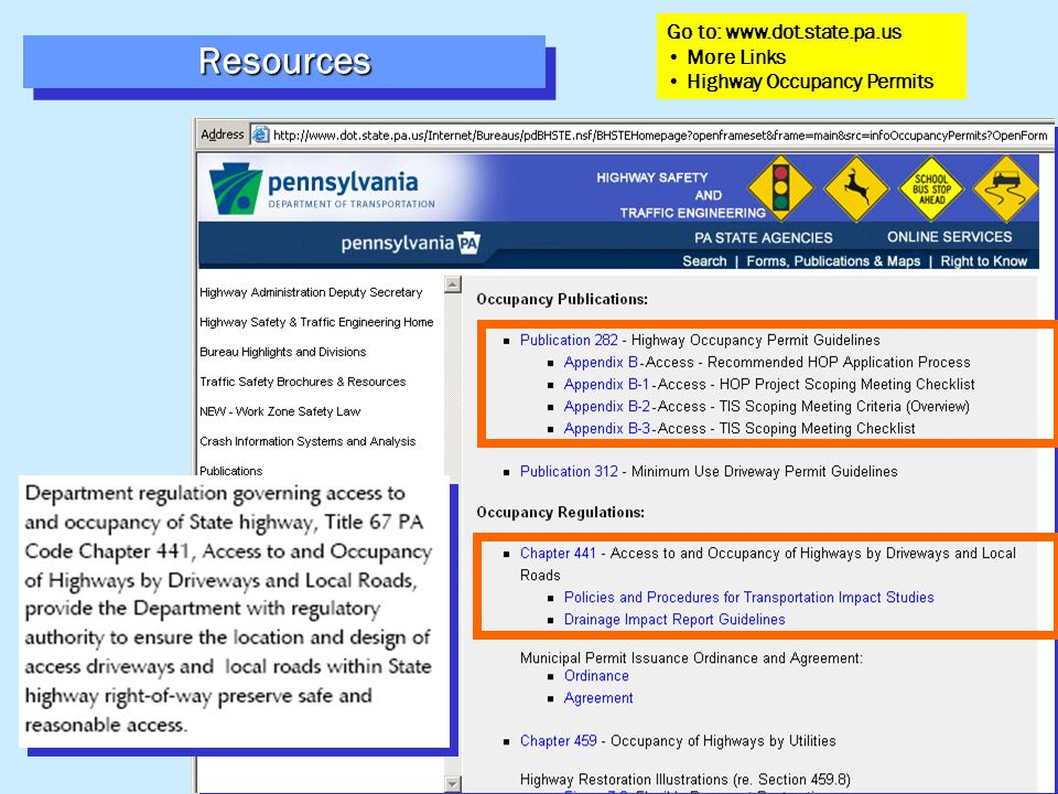 ResourcesResources Go to: www.dot.state.pa.us More Links Highway Occupancy Permits