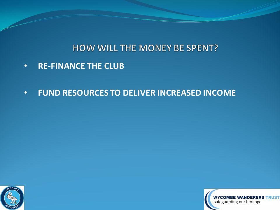 FUND RESOURCES TO DELIVER INCREASED INCOME
