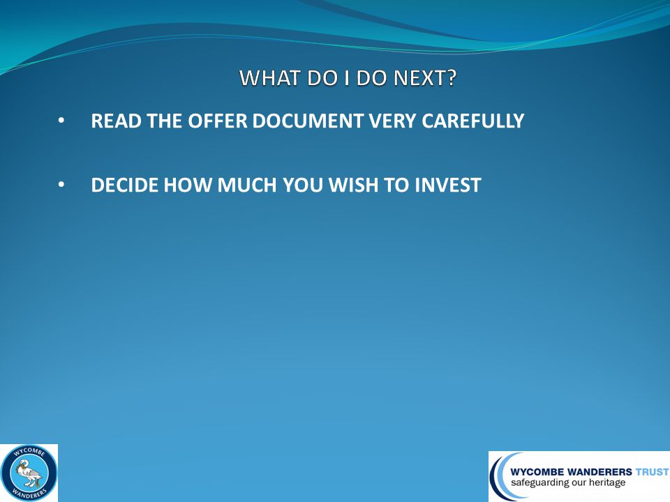 DECIDE HOW MUCH YOU WISH TO INVEST