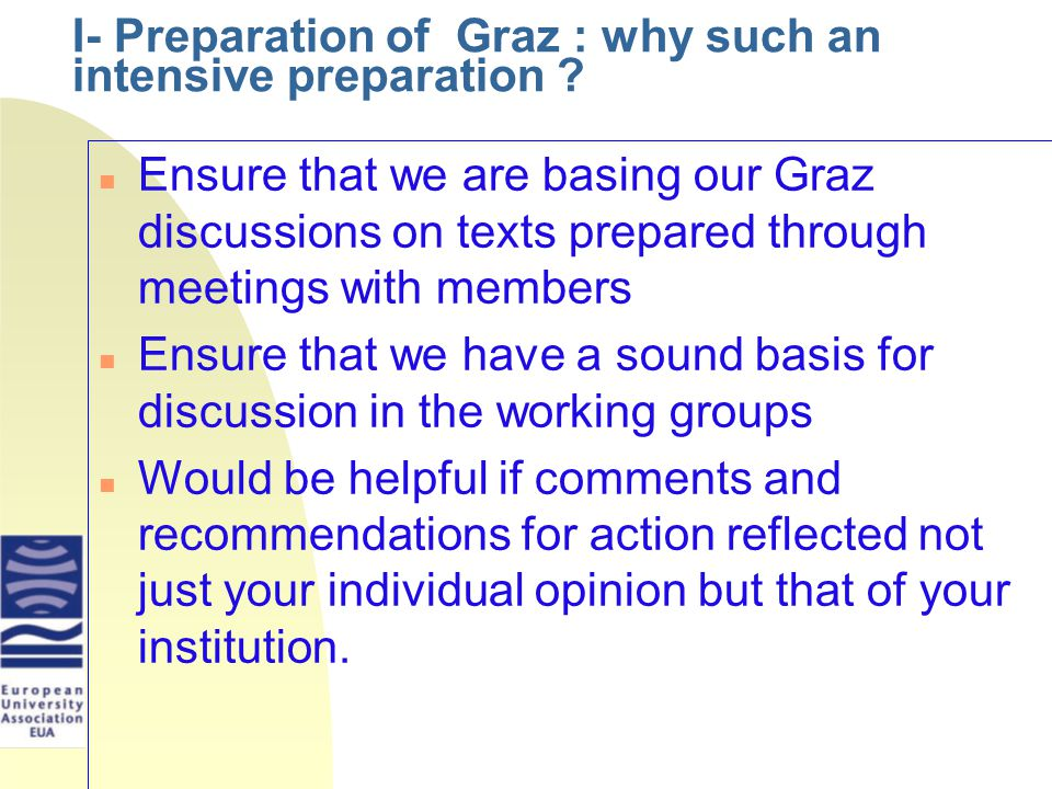 I- Preparation of Graz : why such an intensive preparation .