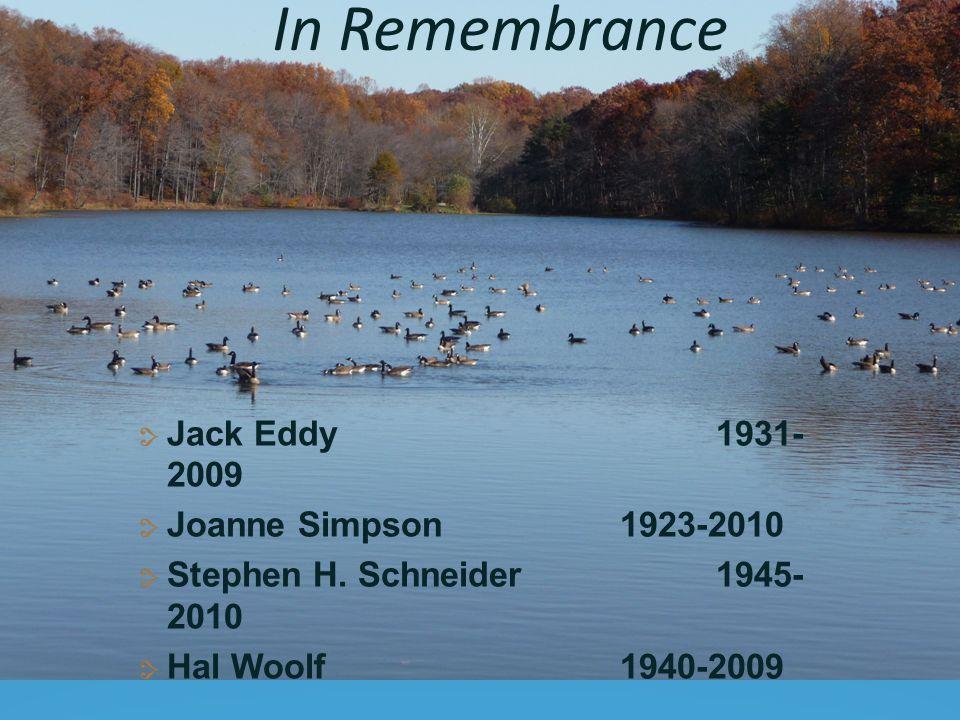 In Remembrance Jack Eddy1931- 2009 Joanne Simpson1923-2010 Stephen H.