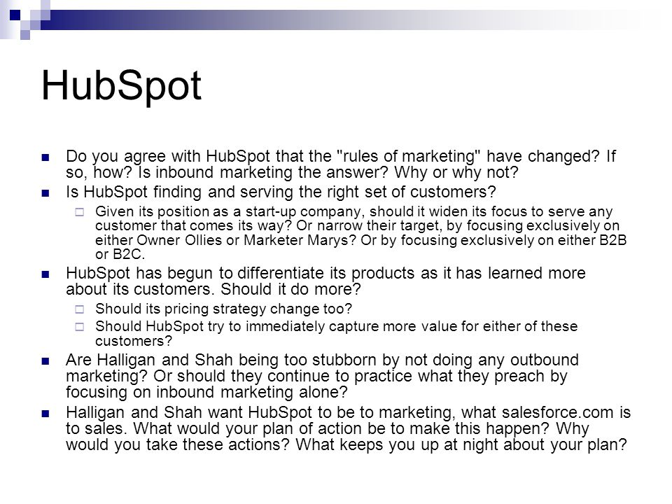 HubSpot Do you agree with HubSpot that the