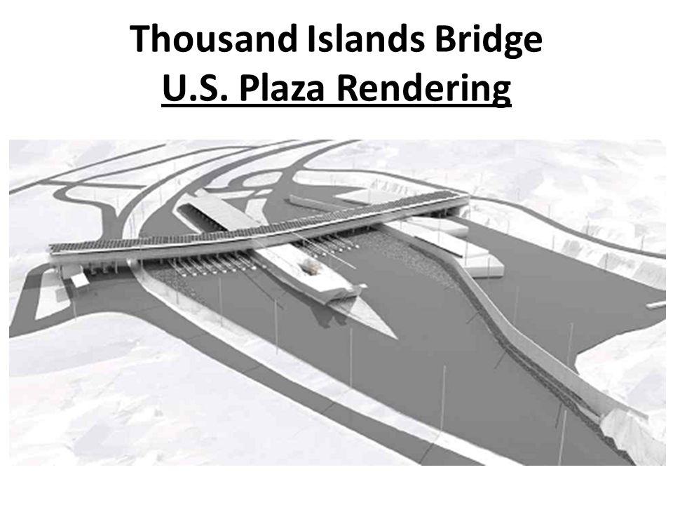 Thousand Islands Bridge U.S. Plaza Rendering