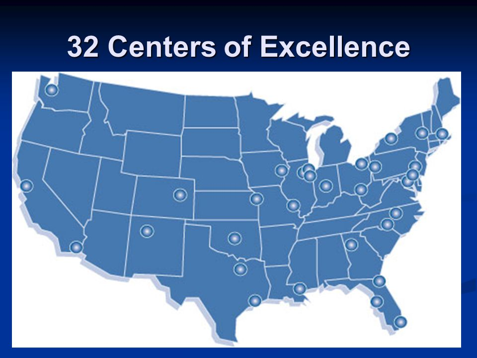 32 Centers of Excellence