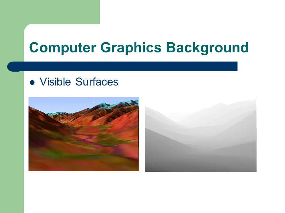 Computer Graphics Background Visible Surfaces