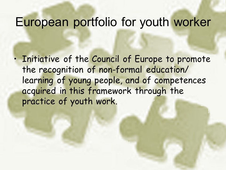 aims of the portfolio there is a need of youth workers and youth leaders in non-formal education/learning settings to have an instrument which could help them: a) identify, assess and record their competences, b) describe their competences to others c) set their own learning and development goals.