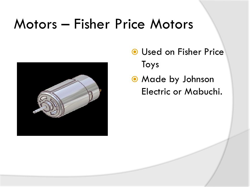 Motors – Fisher Price Motors  Used on Fisher Price Toys  Made by Johnson Electric or Mabuchi.
