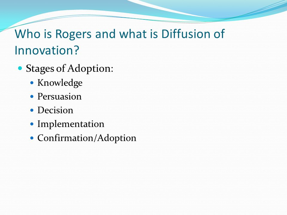 Who is Rogers and what is Diffusion of Innovation.