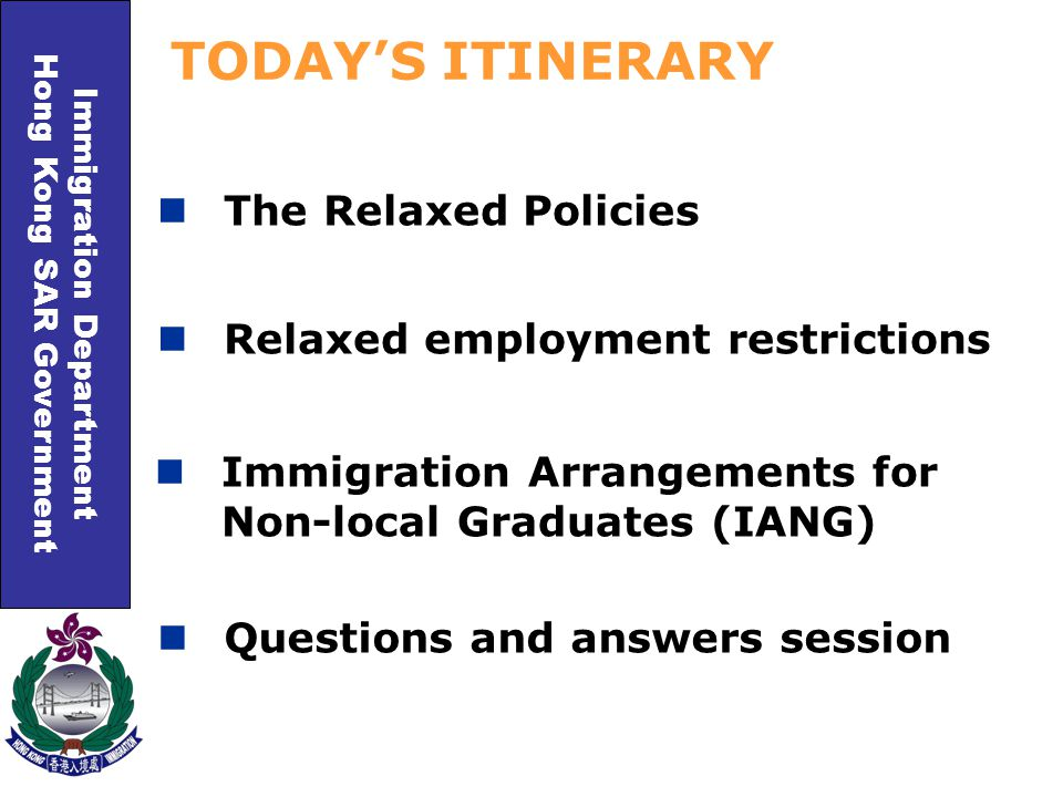 Immigration Department Hong Kong SAR Government 12-month stay on time limitation without other condition of stay IANG THE APPROVAL Free to take up employment Prior approval from the ImmD is not required for any change in employment