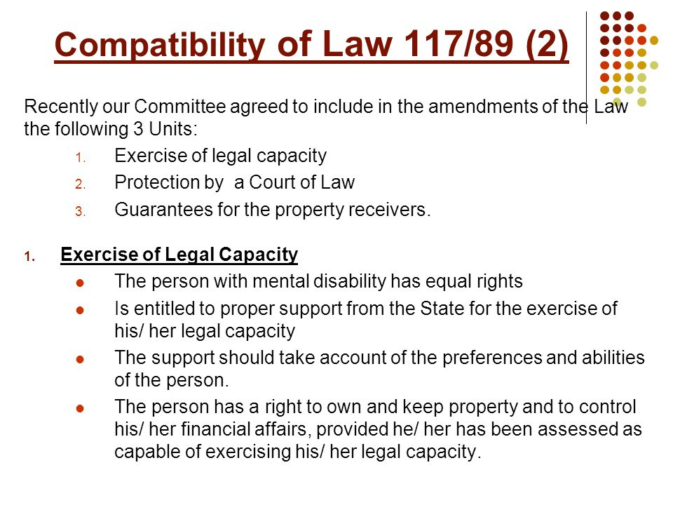 Compatibility of Law 117/89 (3) 2.
