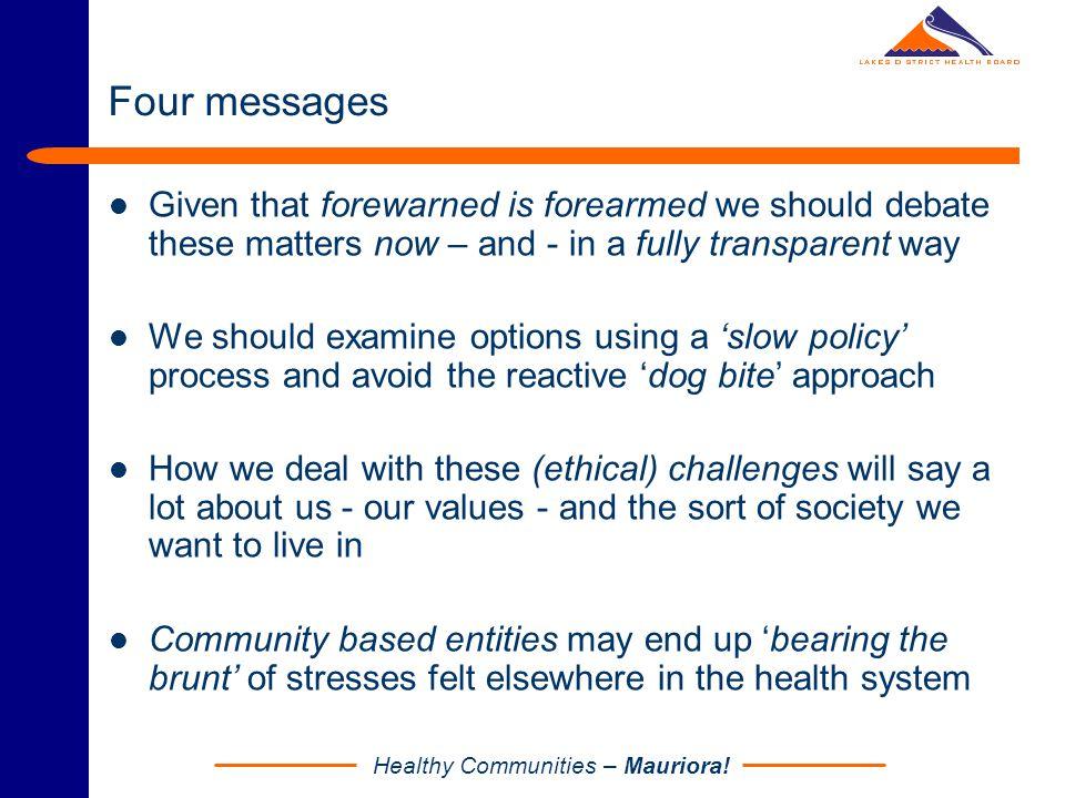Healthy Communities – Mauriora! Meritocracy model - based on 'social merit' AGE FUNDING LEVEL