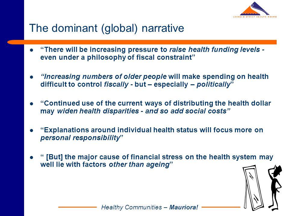 Healthy Communities – Mauriora! Pressure Source 1: Changing population