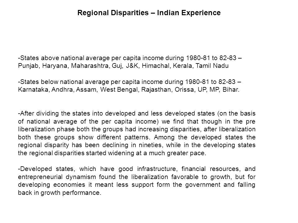 -States above national average per capita income during 1980-81 to 82-83 – Punjab, Haryana, Maharashtra, Guj, J&K, Himachal, Kerala, Tamil Nadu -State